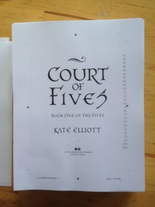 A photo of the title page of Court of Fives, Book One of The Fives, Kate Elliott. From the page proofs.