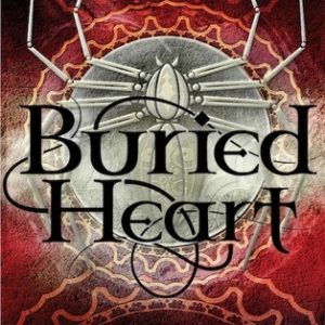 buried heart kate elliott